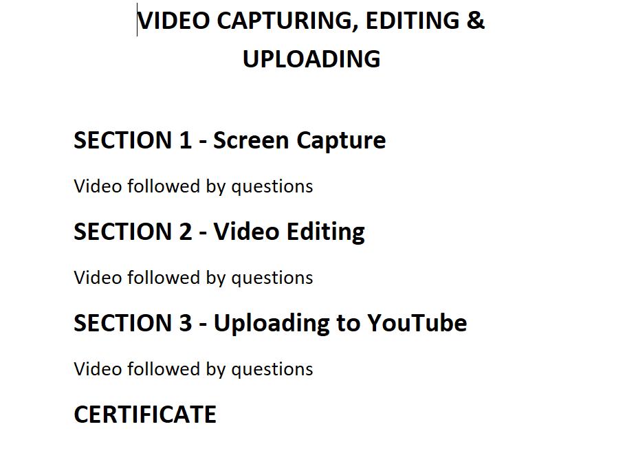 Video Capturing, Editing & Uploading